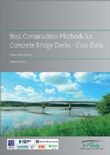Best Construction Methods for Concrete Bridge Decks - Cost Data